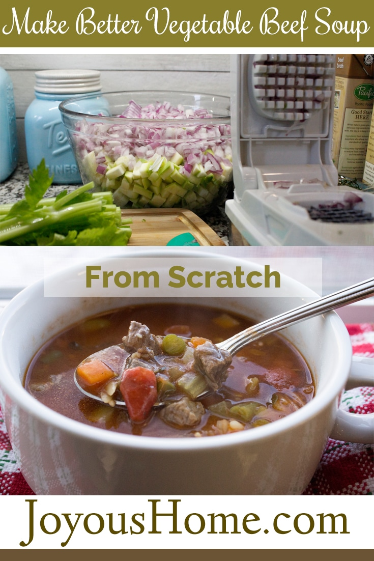 Make Better Vegetable Beef Soup from Scratch