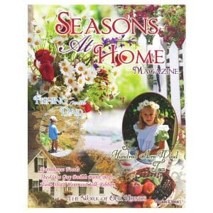 Work Of Our Hands - Seasons at Home Magazine