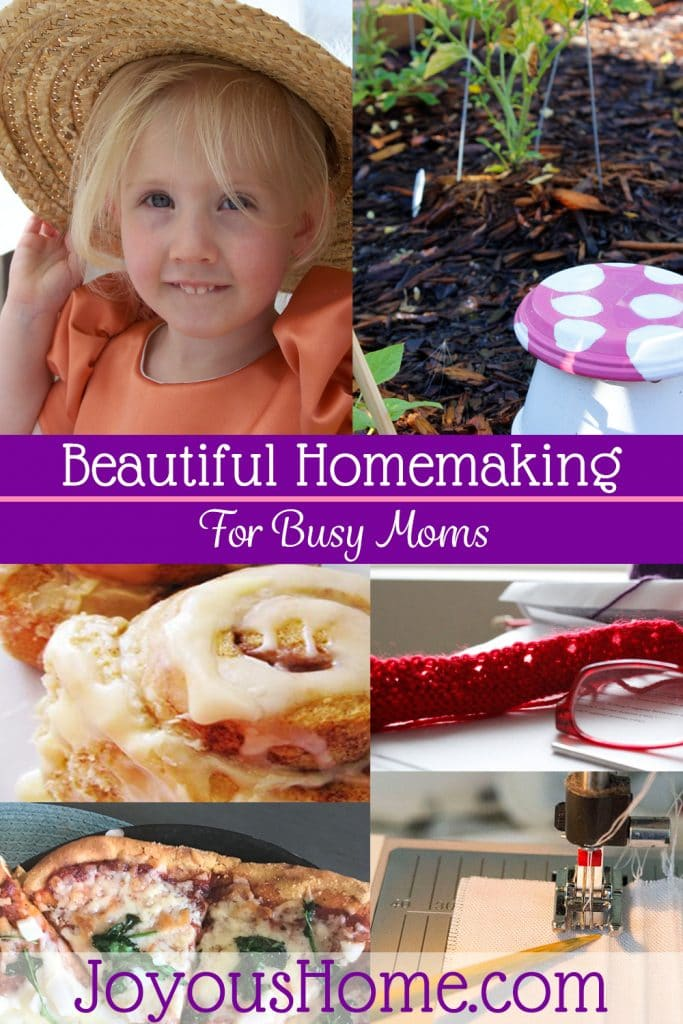 Joyous Home • Beautiful Homemaking for Busy Moms