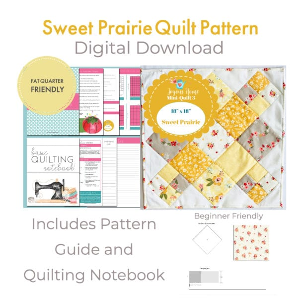Sweet Prairie Quilt Pattern Videos
