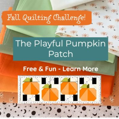 The Playful Pumpkin Patch Quilting Challenge